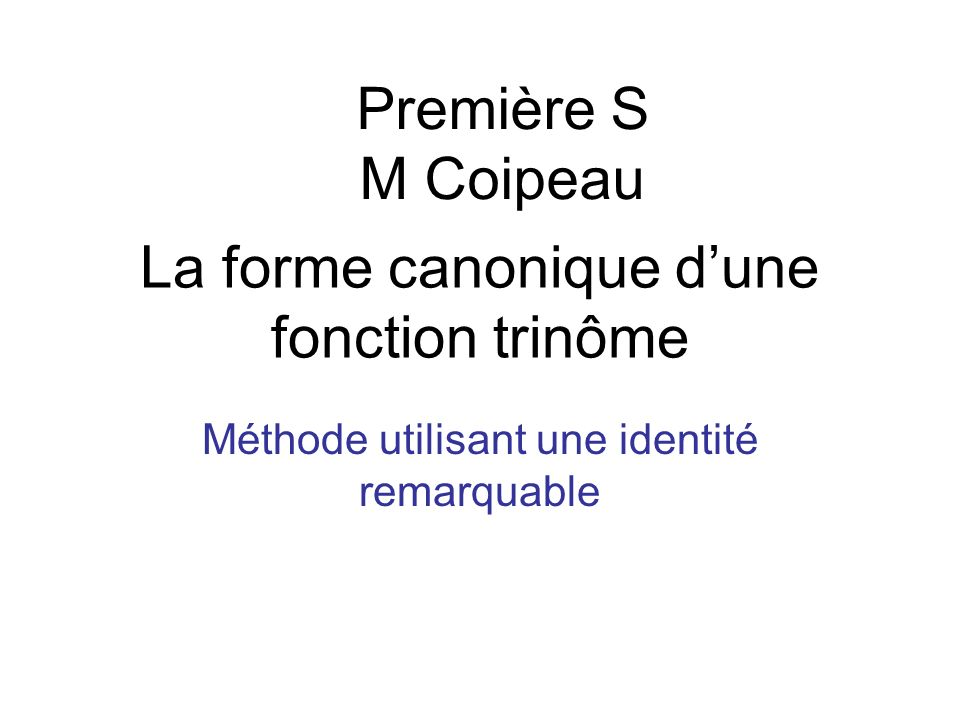 La forme canonique d'une fonction trinôme