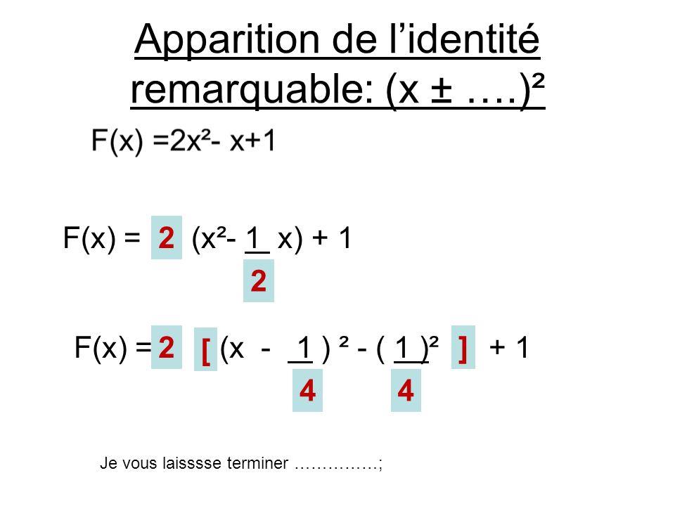 Apparition de l'identité remarquable: (x ± ….)²