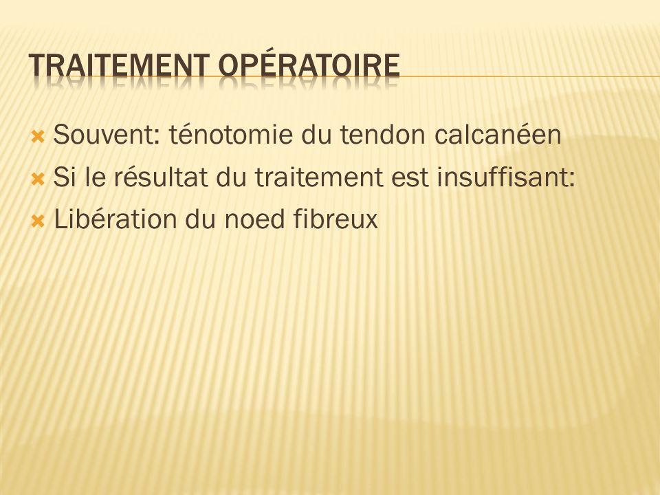 Traitement opératoire