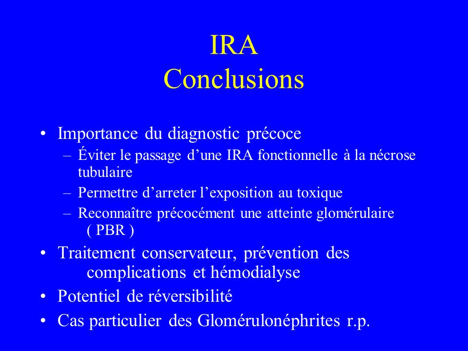 IRA Conclusions Importance du diagnostic précoce