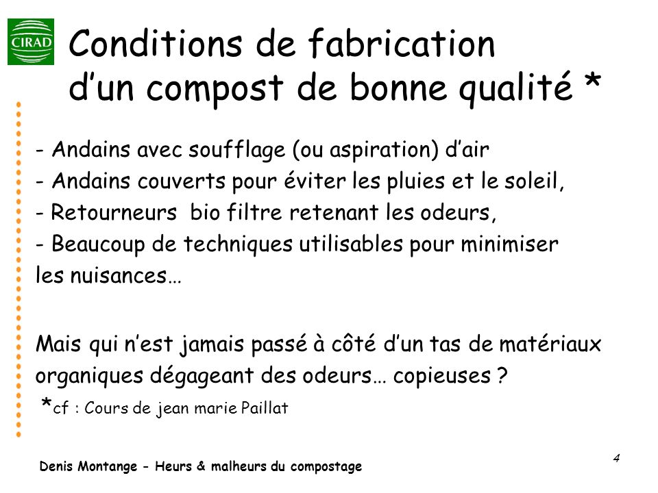 Conditions de fabrication d'un compost de bonne qualité *