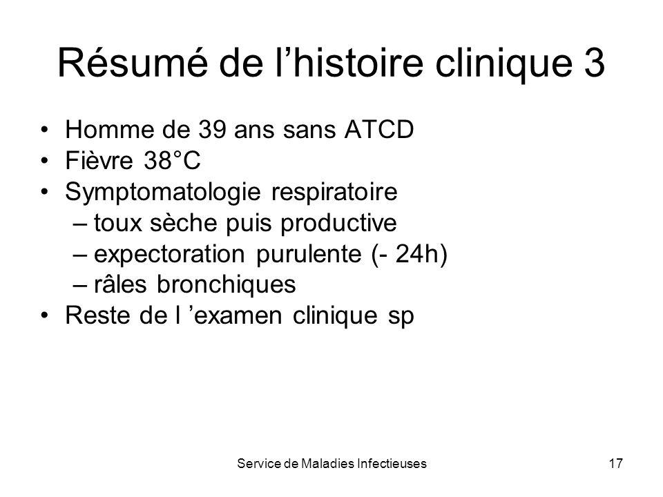 Résumé de l'histoire clinique 3