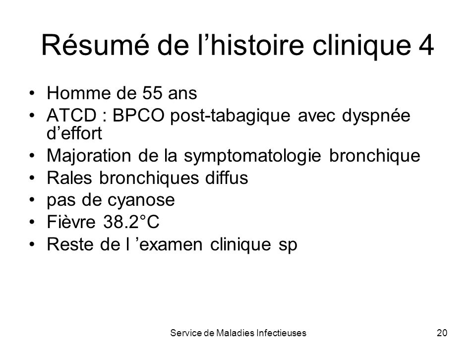 Résumé de l'histoire clinique 4