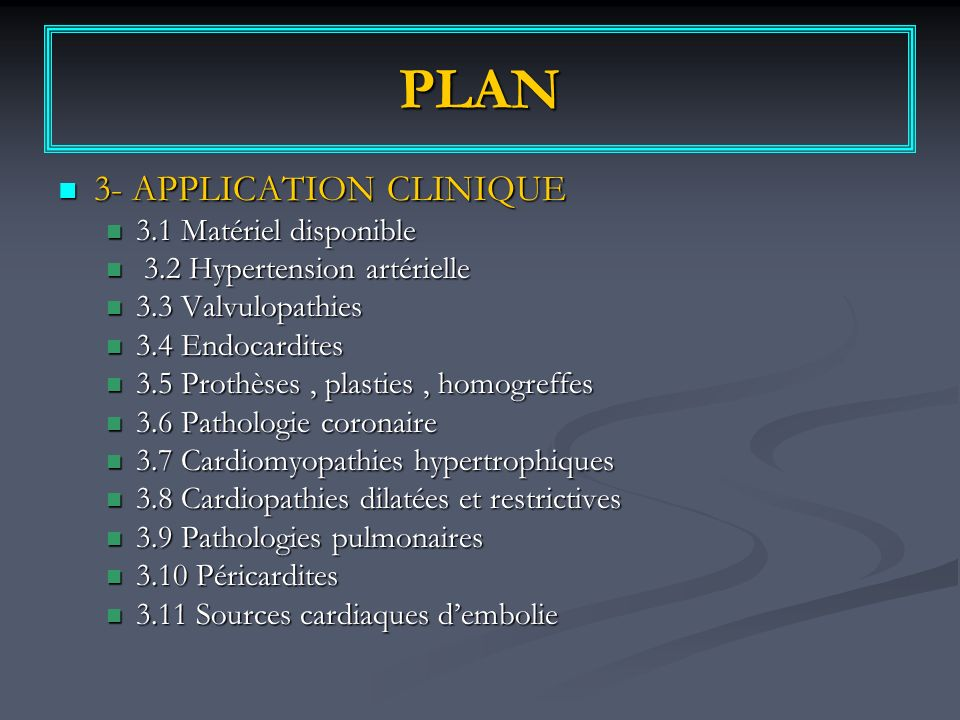 PLAN 3- APPLICATION CLINIQUE 3.1 Matériel disponible