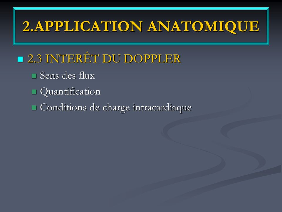 2.APPLICATION ANATOMIQUE