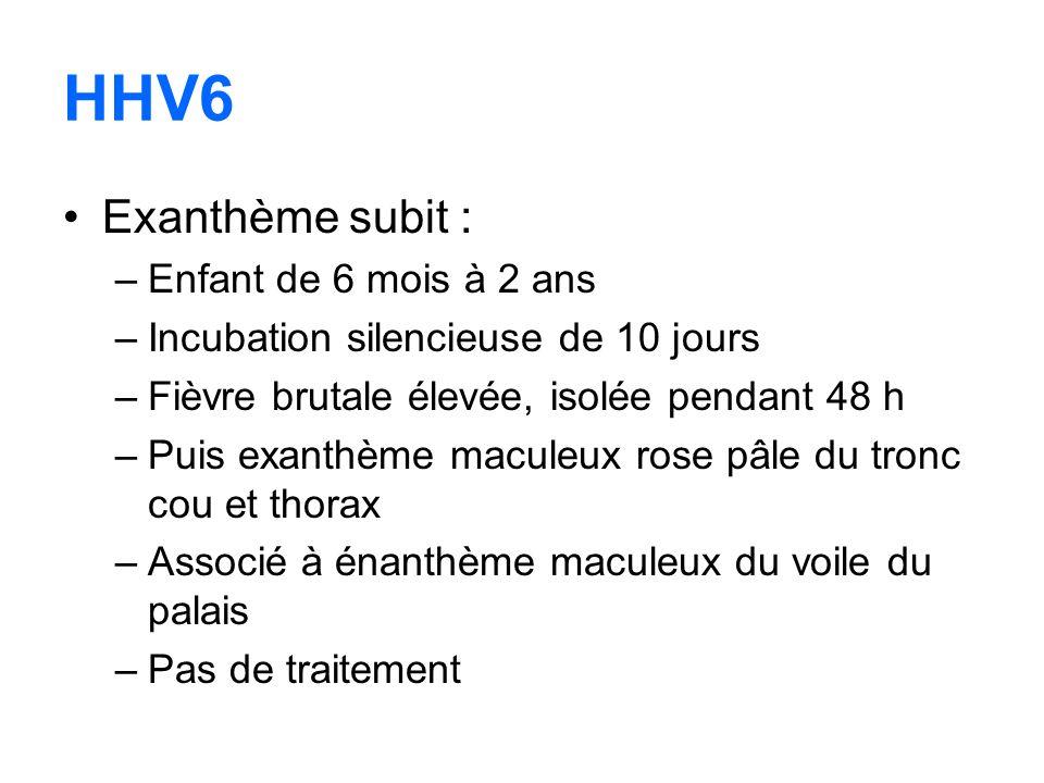 HHV6 Exanthème subit : Enfant de 6 mois à 2 ans