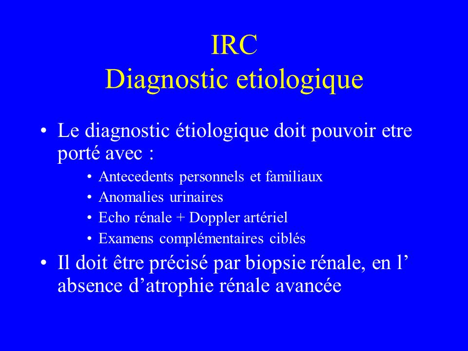 IRC Diagnostic etiologique