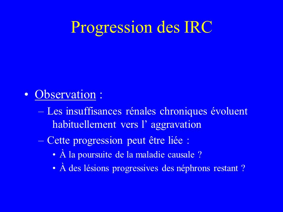 Progression des IRC Observation :