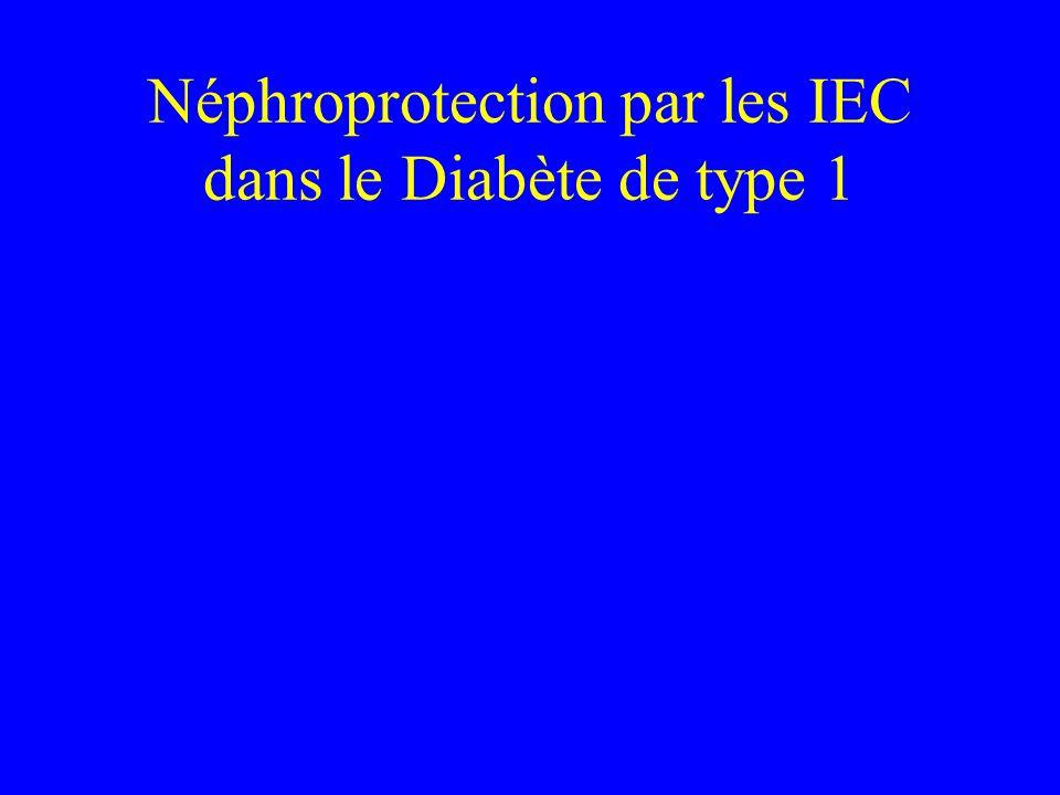 Néphroprotection par les IEC dans le Diabète de type 1