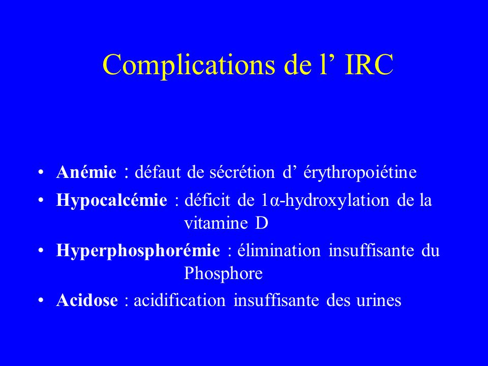 Complications de l' IRC