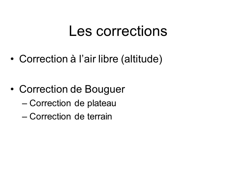 Les corrections Correction à l'air libre (altitude)