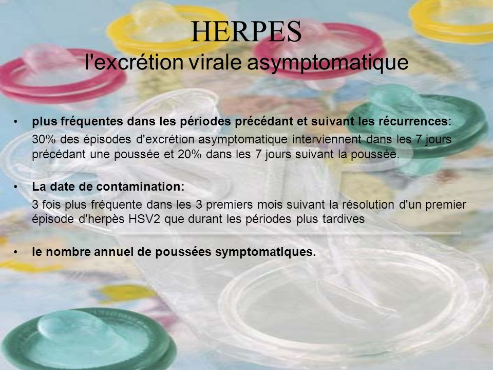 HERPES l excrétion virale asymptomatique