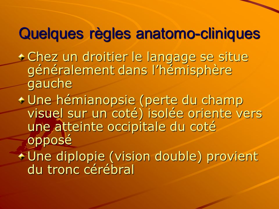 Quelques règles anatomo-cliniques