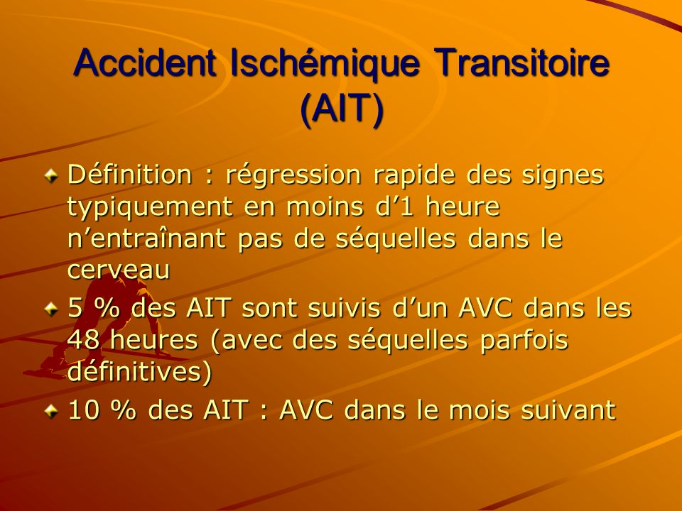 Accident Ischémique Transitoire (AIT)