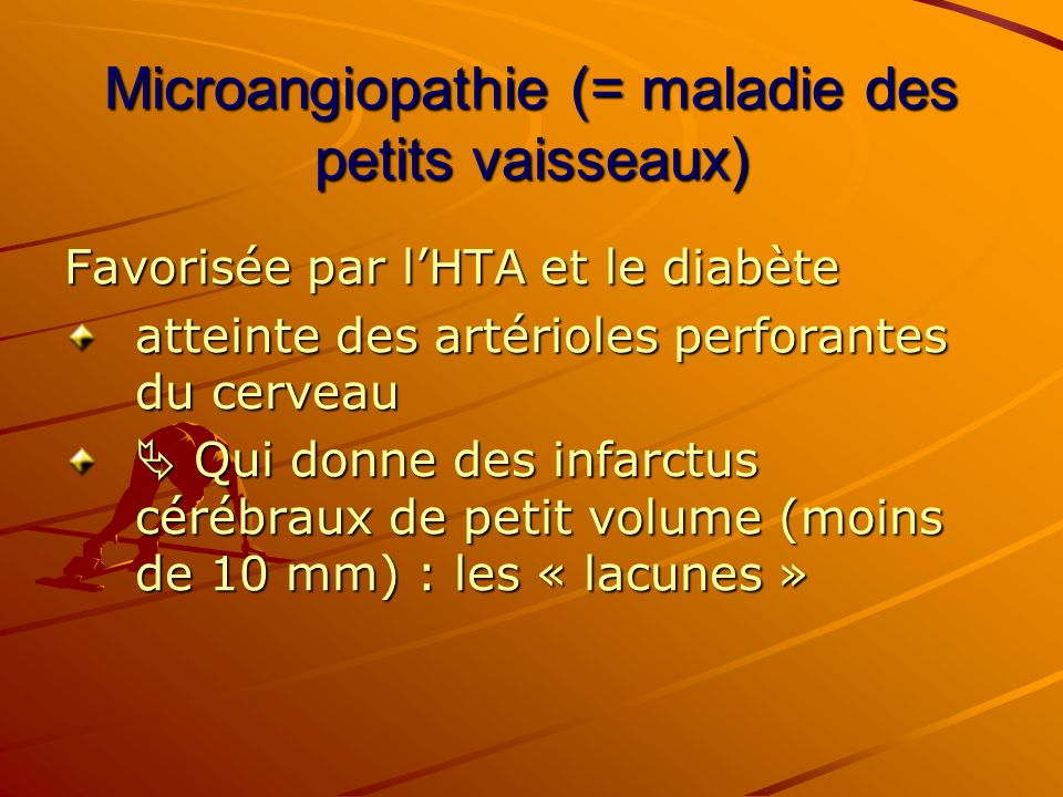 Microangiopathie (= maladie des petits vaisseaux)