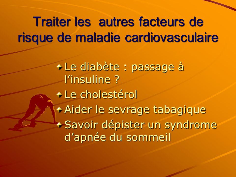 Traiter les autres facteurs de risque de maladie cardiovasculaire