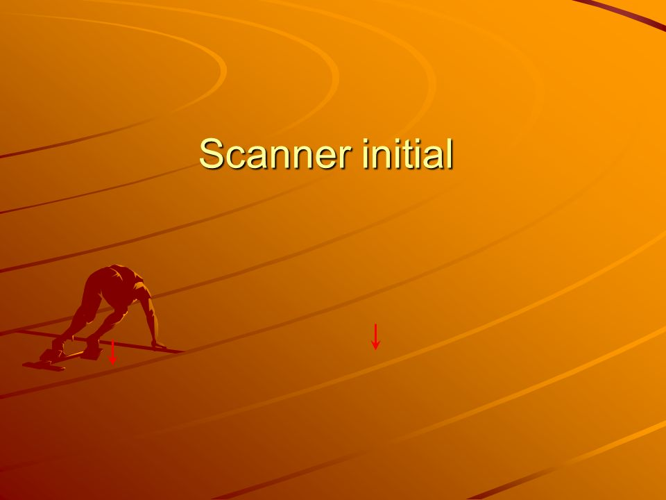 Scanner initial