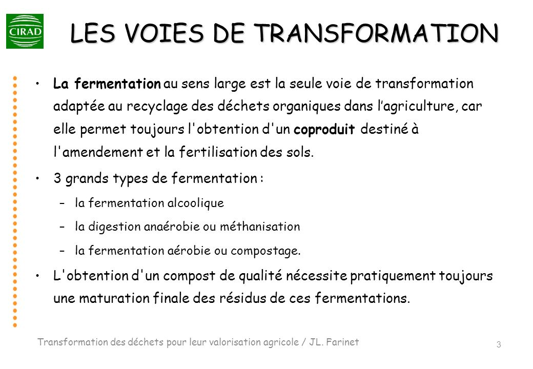 LES VOIES DE TRANSFORMATION