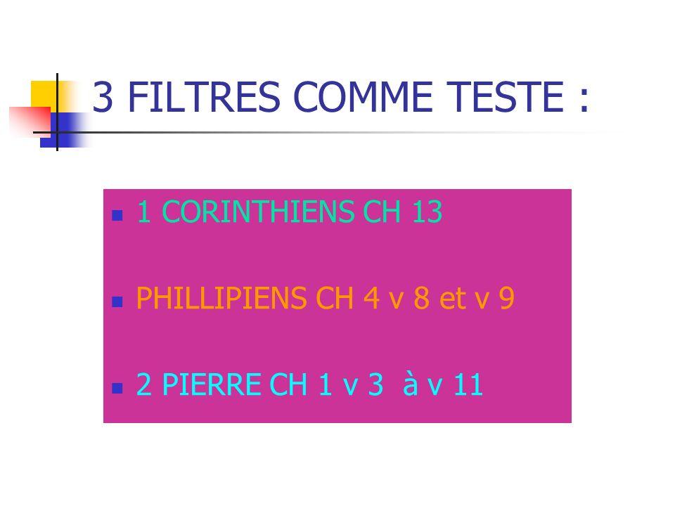 3 FILTRES COMME TESTE : 1 CORINTHIENS CH 13