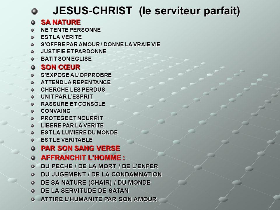 JESUS-CHRIST (le serviteur parfait)