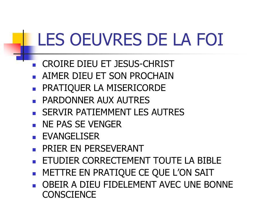 LES OEUVRES DE LA FOI CROIRE DIEU ET JESUS-CHRIST
