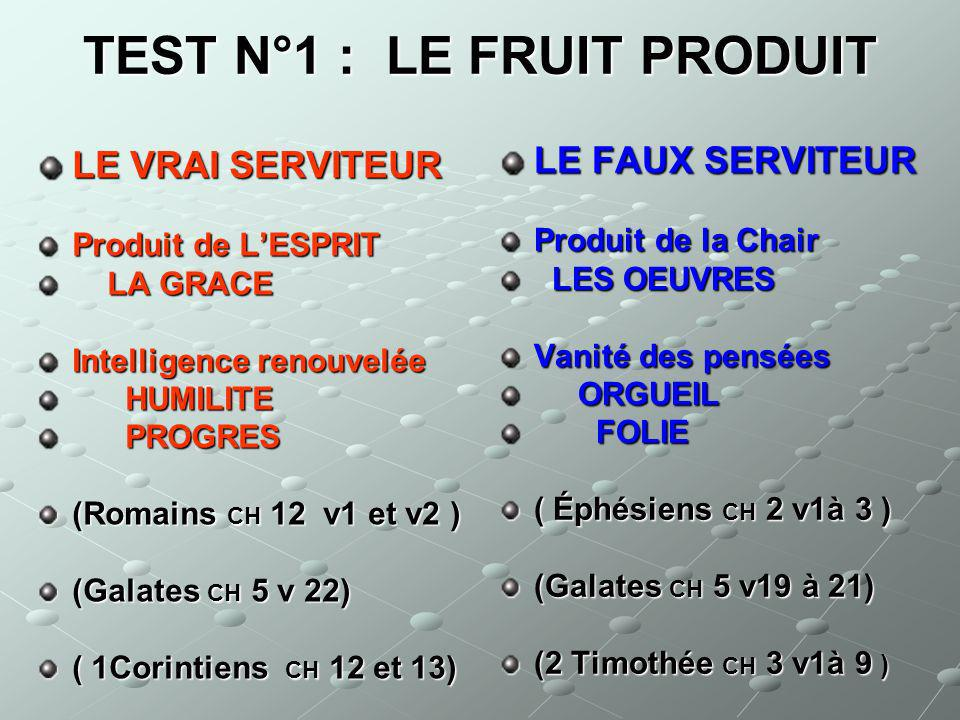 TEST N°1 : LE FRUIT PRODUIT