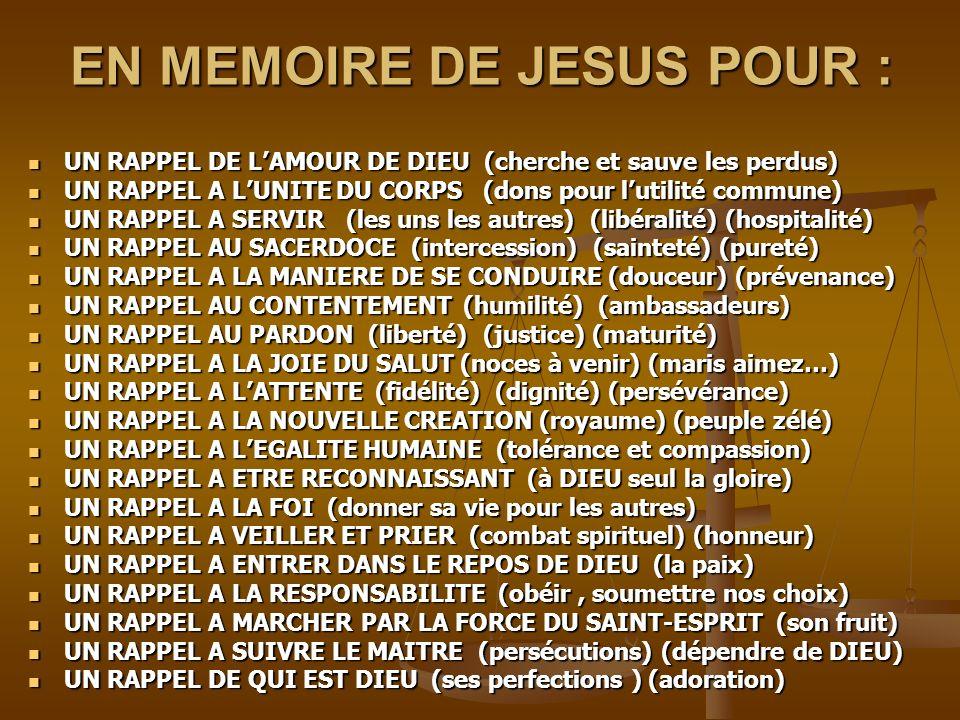 EN MEMOIRE DE JESUS POUR :