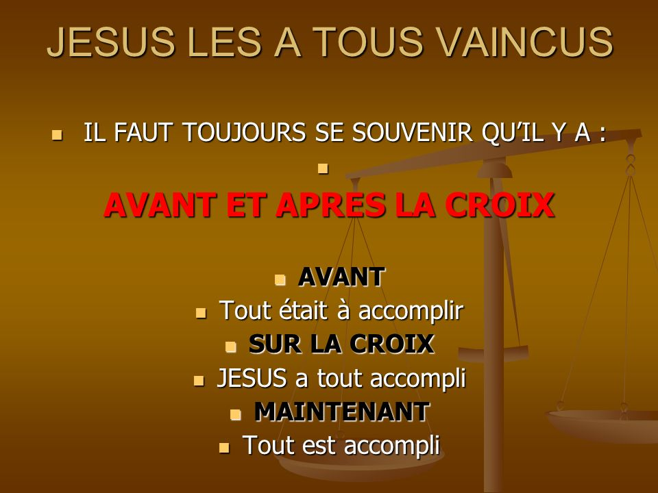 JESUS LES A TOUS VAINCUS