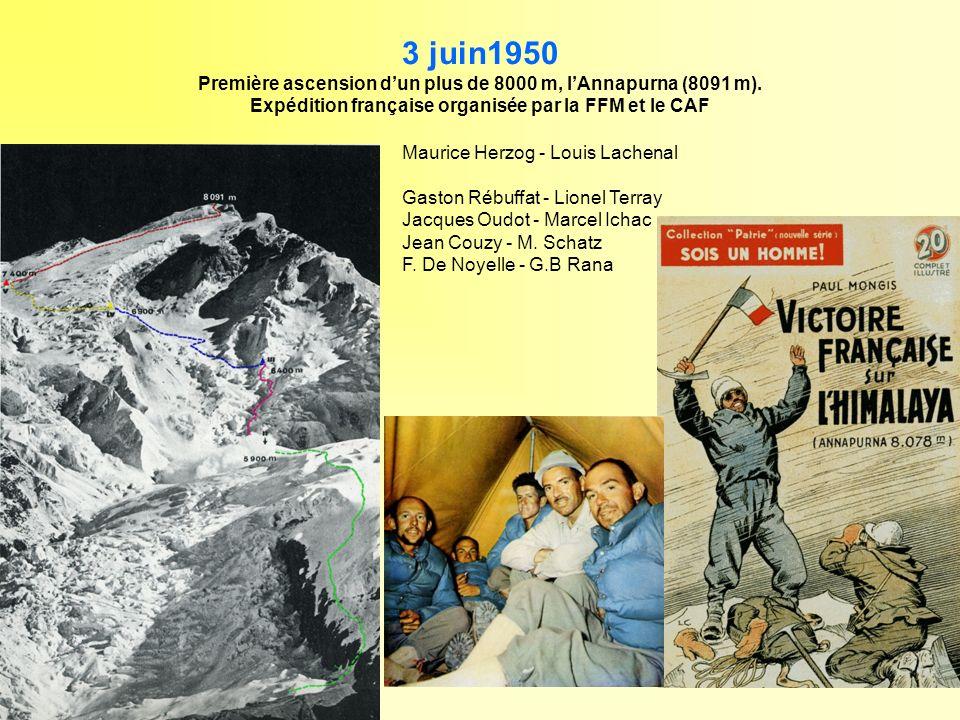 3 juin1950 Première ascension d'un plus de 8000 m, l'Annapurna (8091 m). Expédition française organisée par la FFM et le CAF.