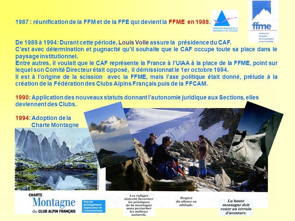 1987 : réunification de la FFM et de la FFE qui devient la FFME en 1988.