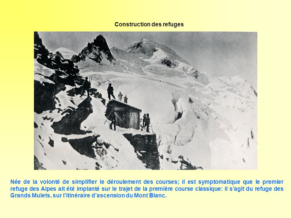 Construction des refuges