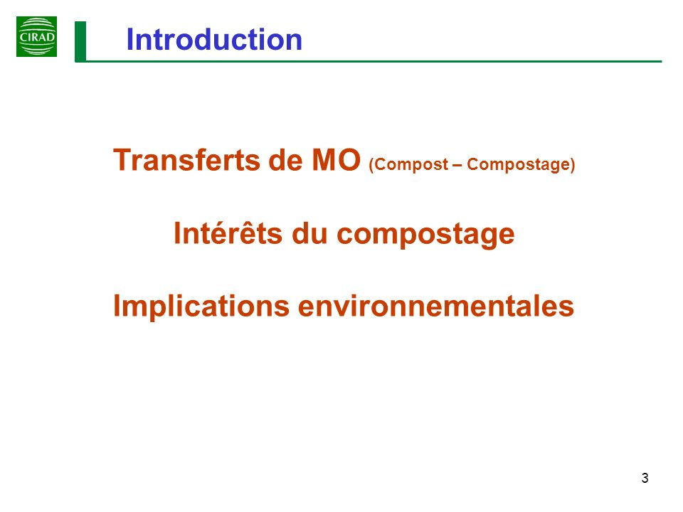 Transferts de MO (Compost – Compostage) Intérêts du compostage