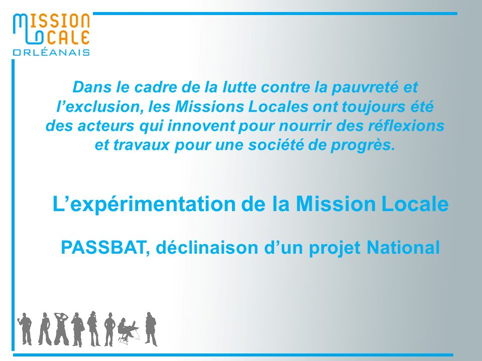 L'expérimentation de la Mission Locale