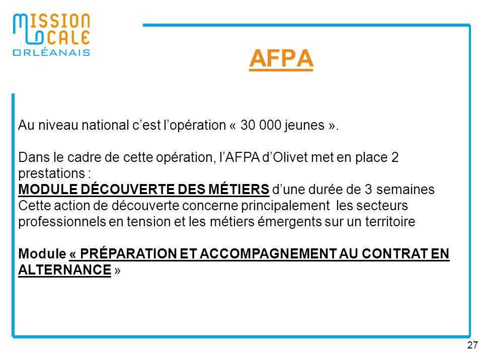 AFPA Au niveau national c'est l'opération « 30 000 jeunes ».