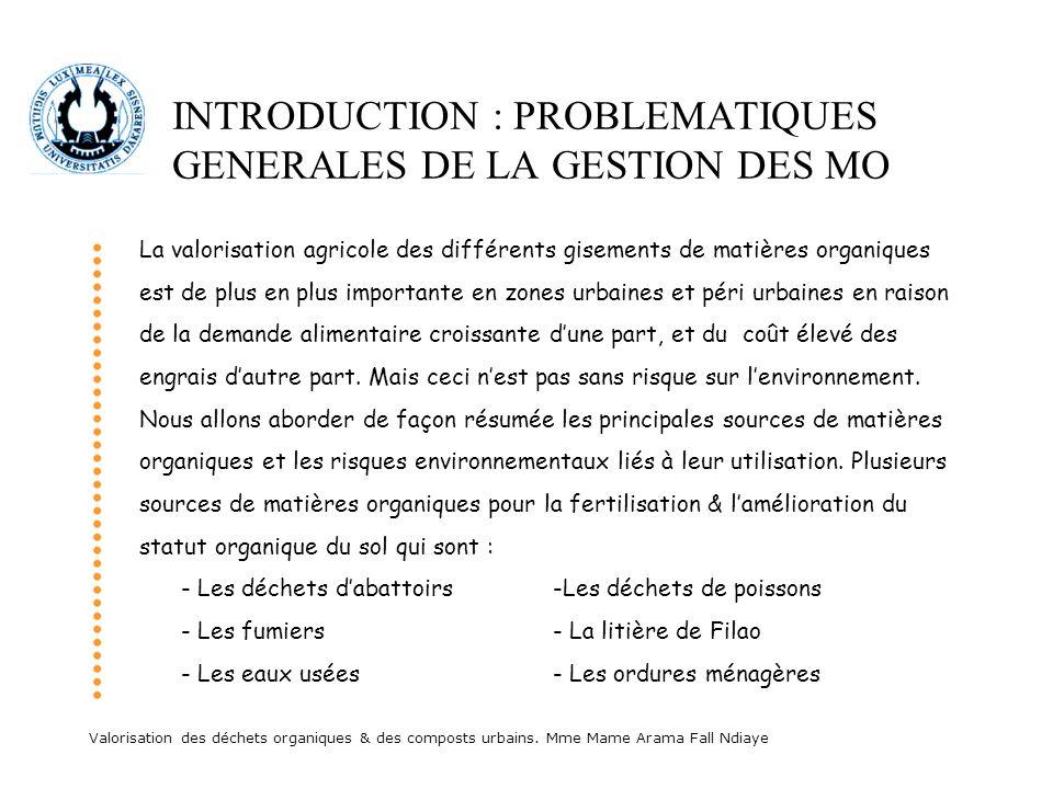 INTRODUCTION : PROBLEMATIQUES GENERALES DE LA GESTION DES MO