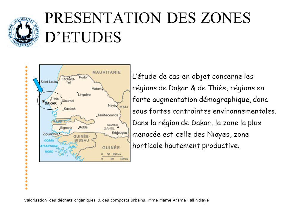PRESENTATION DES ZONES D'ETUDES