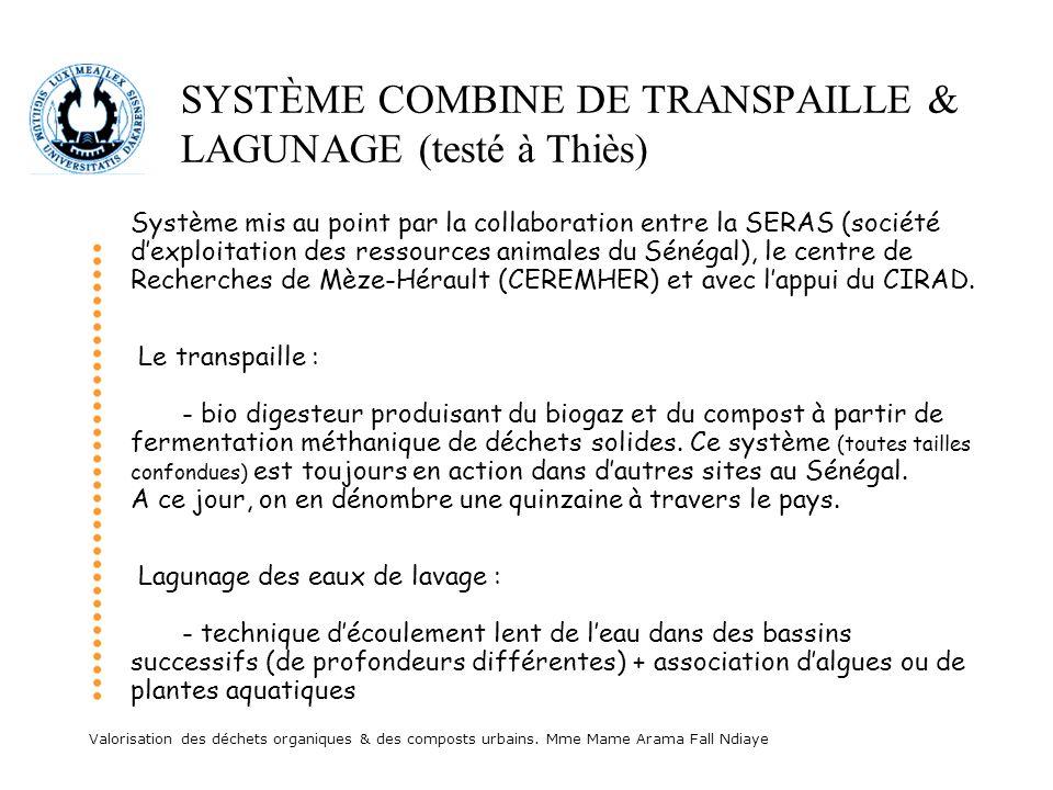SYSTÈME COMBINE DE TRANSPAILLE & LAGUNAGE (testé à Thiès)