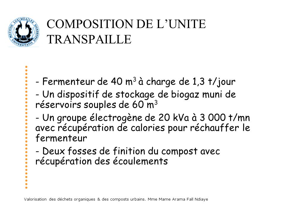 COMPOSITION DE L'UNITE TRANSPAILLE