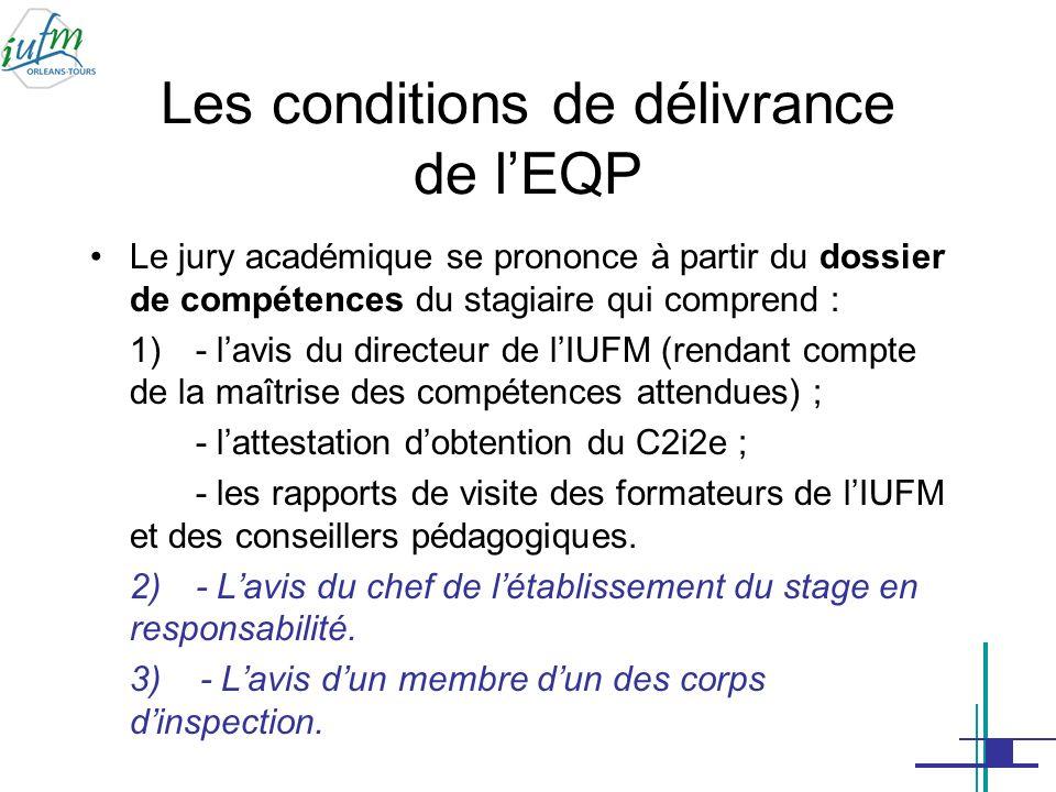 Les conditions de délivrance de l'EQP