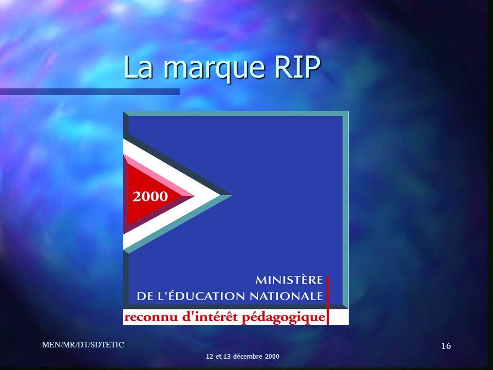 La marque RIP MEN/MR/DT/SDTETIC 12 et 13 décembre 2000