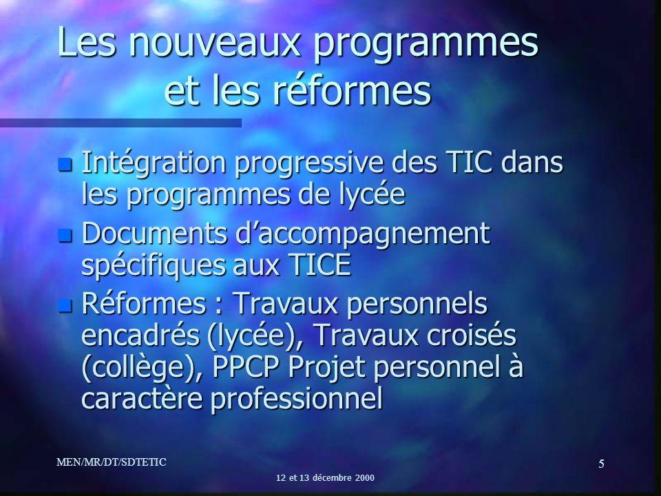 Les nouveaux programmes et les réformes