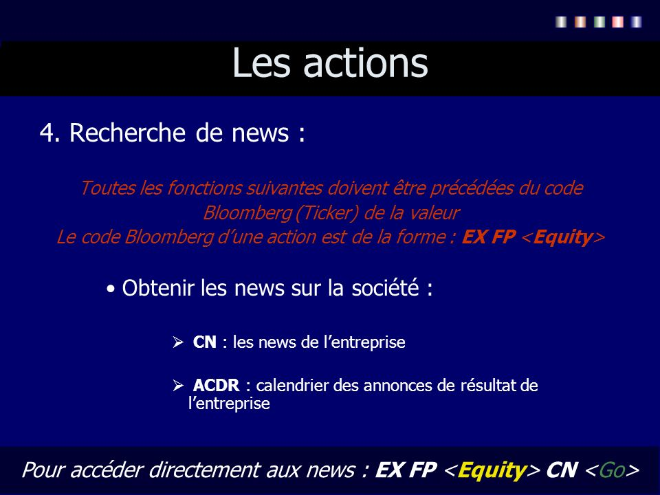 Les actions 4. Recherche de news : Obtenir les news sur la société :