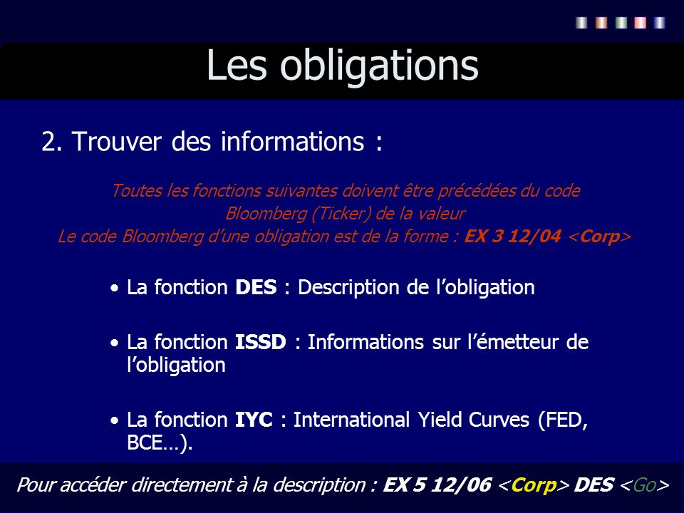 Les obligations 2. Trouver des informations :