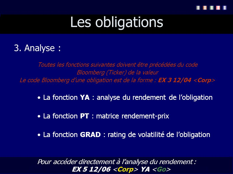 Les obligations 3. Analyse :