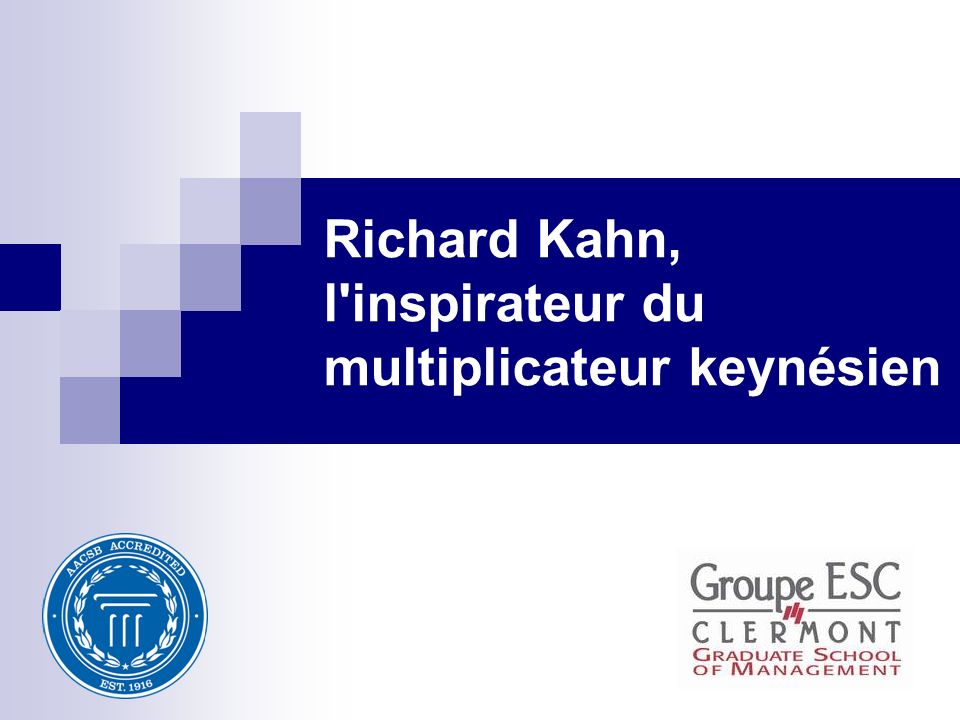 Richard Kahn, l inspirateur du multiplicateur keynésien