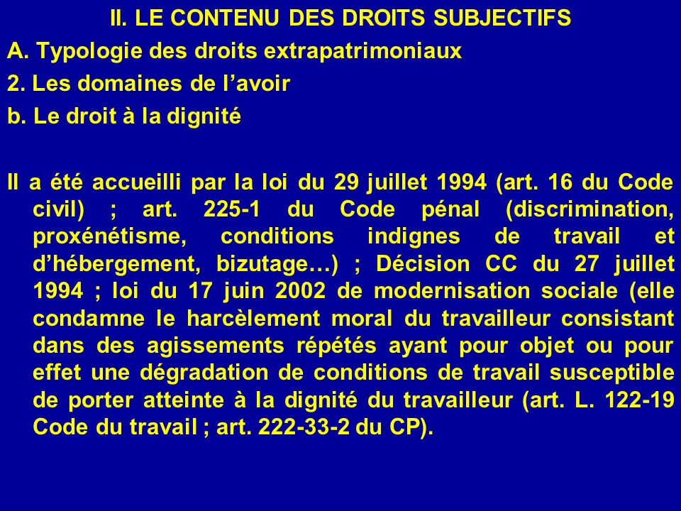 II. LE CONTENU DES DROITS SUBJECTIFS