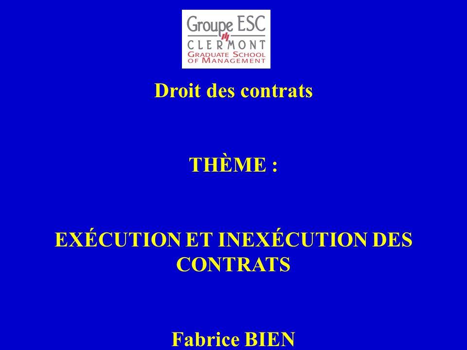 EXÉCUTION ET INEXÉCUTION DES CONTRATS