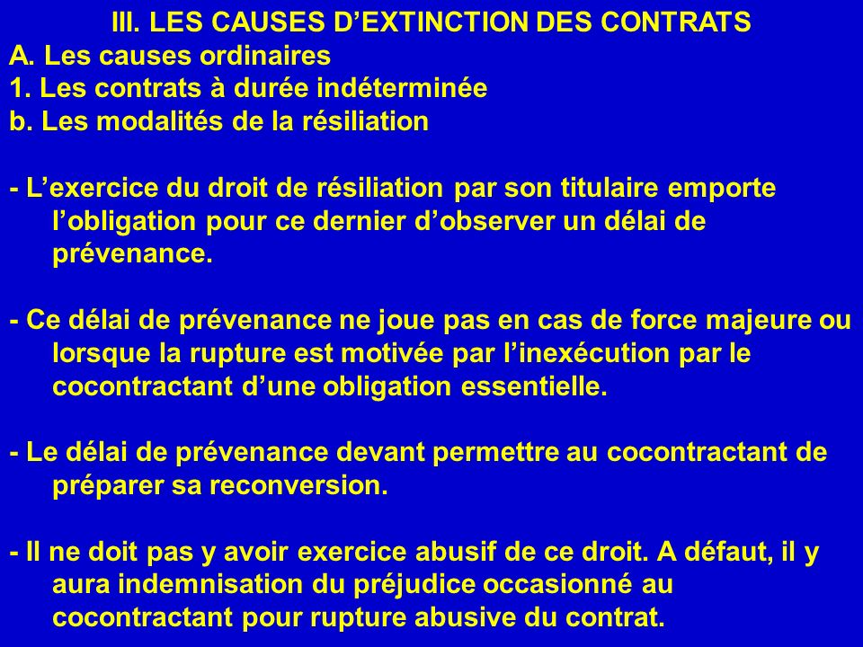 III. LES CAUSES D'EXTINCTION DES CONTRATS