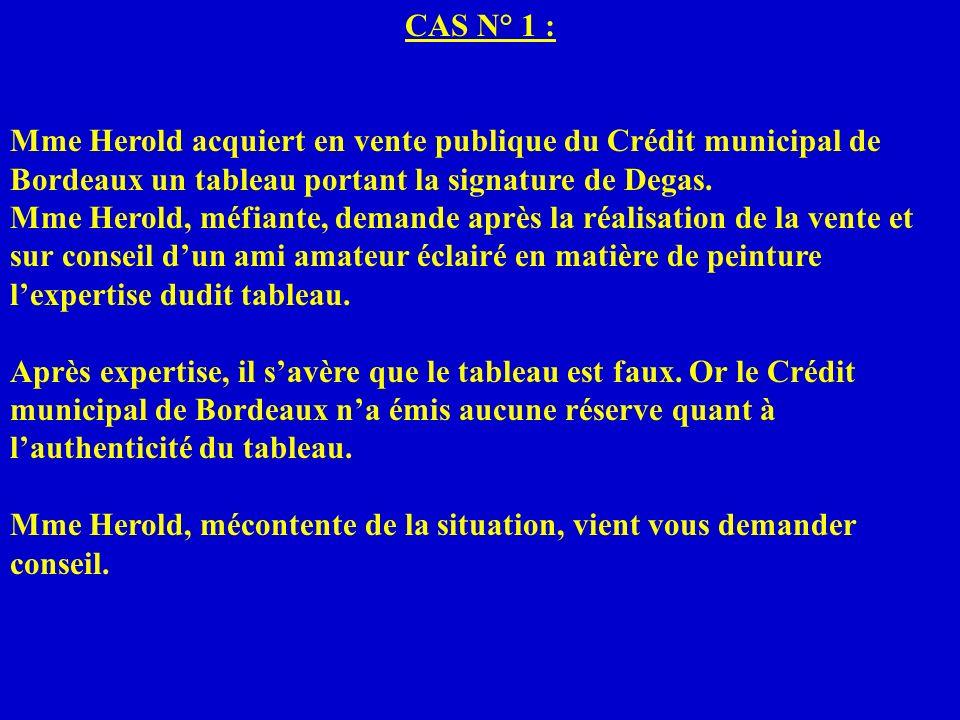 CAS N° 1 : Mme Herold acquiert en vente publique du Crédit municipal de Bordeaux un tableau portant la signature de Degas.