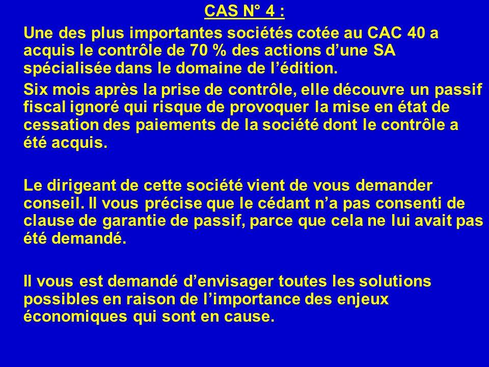 CAS N° 4 :